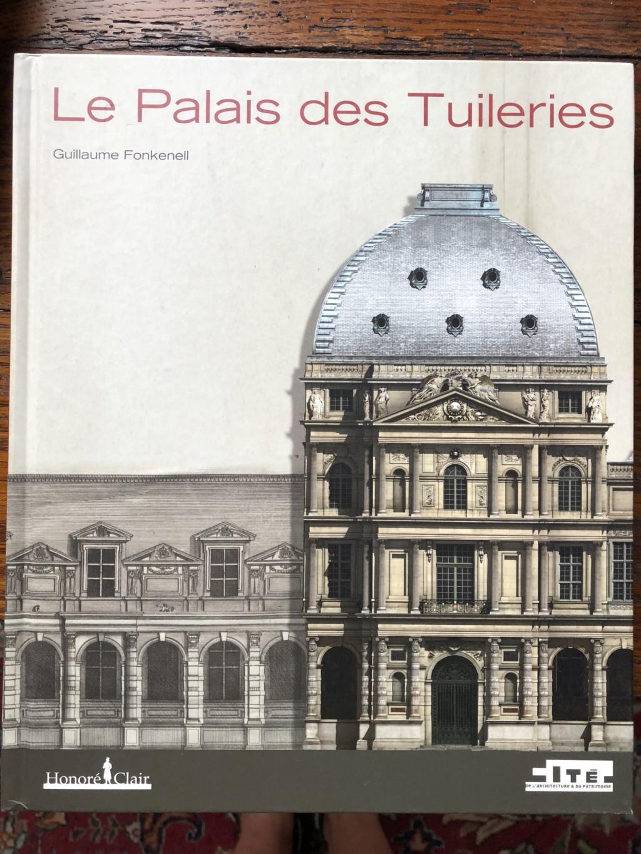 Le palais des Tuileries - Page 11 91834c10