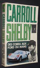 """Livre """"Carroll Shelby - Des Cobra aux Ford du Mans"""" S-l22510"""