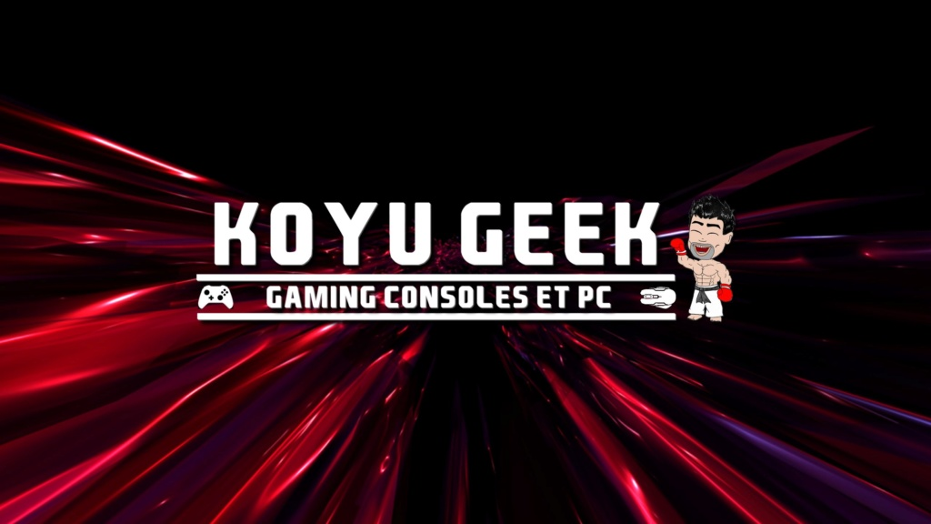 ★★★ Le Vidéaste à l'Honneur #41 | Koyu Geek | Venez critiquer cette chaîne ! - Page 2 _banni10