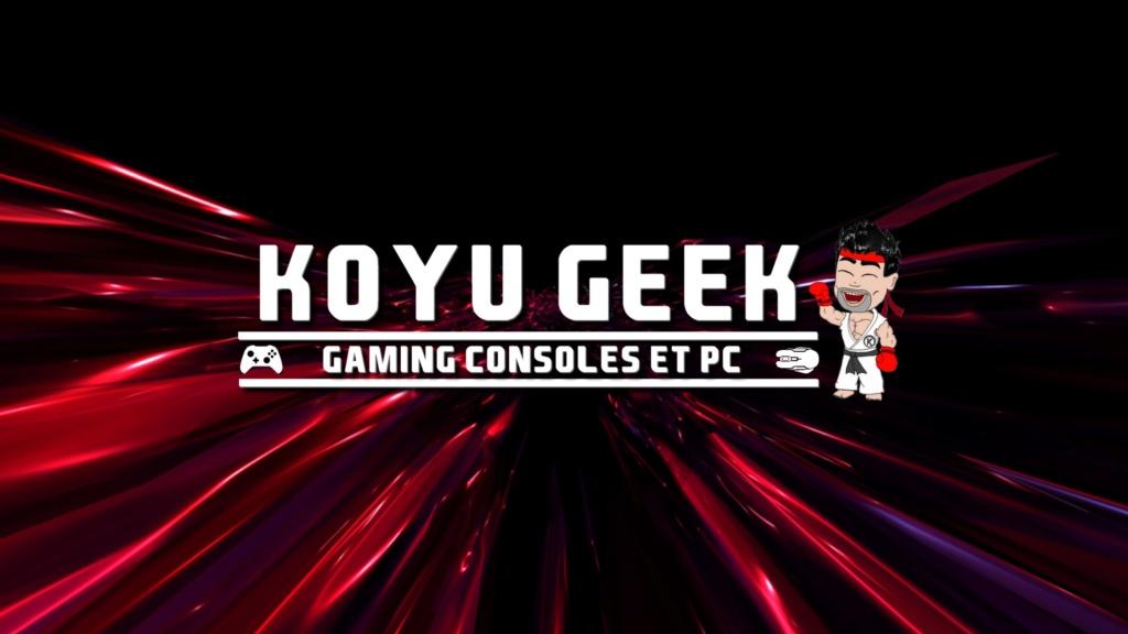 ★★★ Le Vidéaste à l'Honneur #41 | Koyu Geek | Venez critiquer cette chaîne ! - Page 2 _banni12