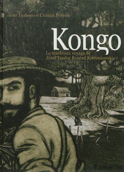 Kongo, le ténébreux voyage de Józef Teodor Konrad Korzeniowski de Tirabosco et Perrissin 97827541