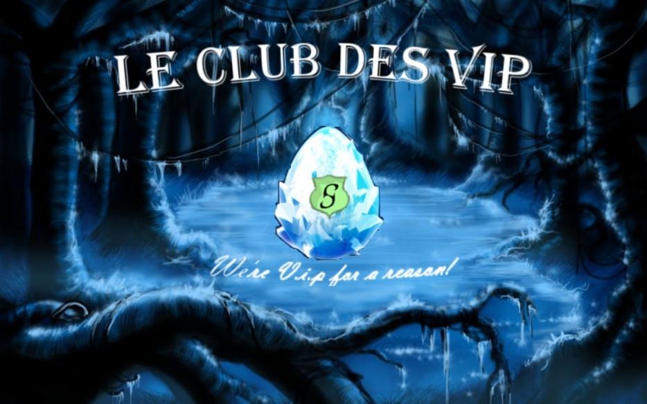 Bienvenue chez les VIPs