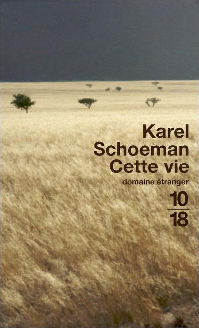 [Schoeman, Karel] Cette vie 97822610