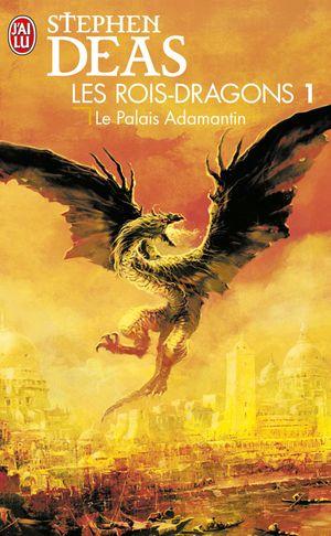 [Éditions J'ai lu] Les rois dragons 1 de Stephen Deas Lesroi10