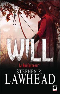 LE ROI CORBEAU (Tome 2) WILL de Stephen R. Lawhead 97823610