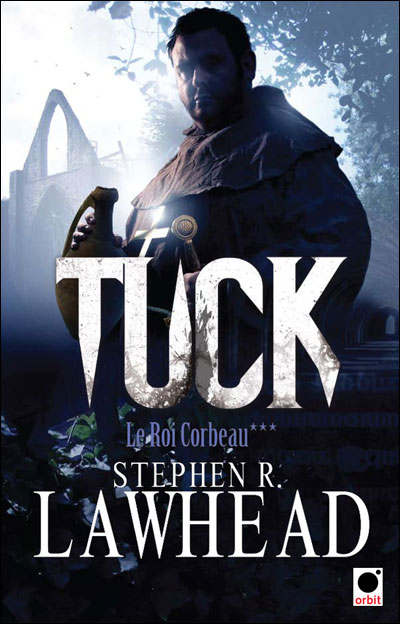 LE ROI CORBEAU (Tome 3) TUCK de Stephen R. Lawhead 97823611