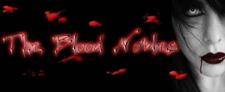 The Blood Nobles