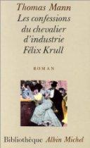 [Mann, Thomas]  Les confessions du chevalier d'industrie Félix Krull 41zp6w10