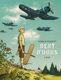 Dent d'ours - Tome 1: Max [Yann & Henriet] X9782810