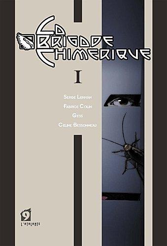 La Brigade Chimérique [Serge Lehman et Fabrice Colin, Gess] La-bri10