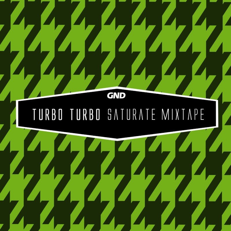 2013.09.01 - Turbo Turbo - Saturate Mixtape  Artwor14