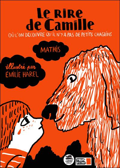 LE RIRE DE CAMILLE de Mathis Collec11