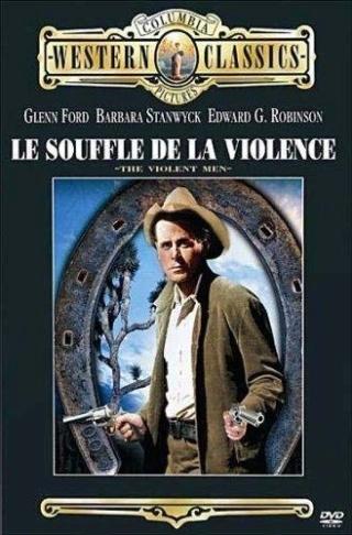 Le souffle de la violence - The violent men - 1955 - Rudolph Maté 51o6y010