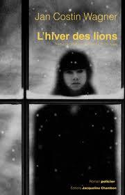 [Wagner, Jan Costin] L'hiver des lions Hiverd10