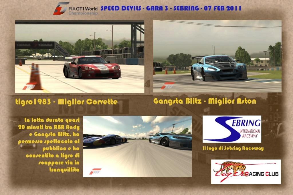 [ALBUM GARA FM3] - CAMPIONATO FIAGT1 - Gara 3 - Sebring  07 / 02 / 2011 Sebrin13