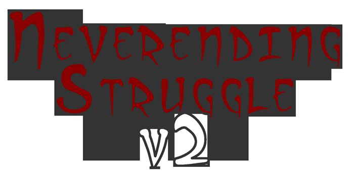 Neverending Struggle V2