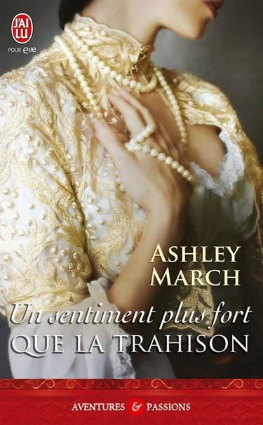 Romancing - Tome 1 : Un sentiment plus fort que la trahison de Ashley March 12312010