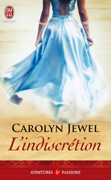L'indiscrétion de Carolyn Jewel 12353810