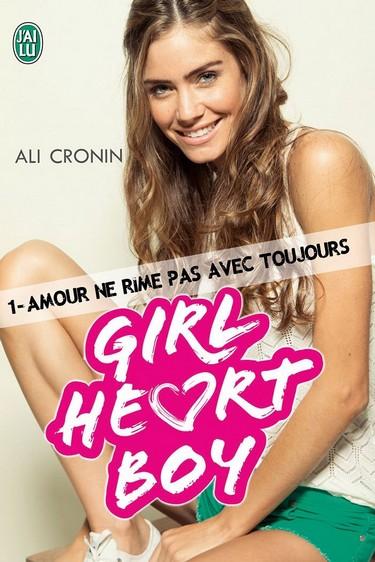 Girl Heart Boy - Tome 1 : Amour ne rime pas avec Toujours de Ali Cronin 71izur10