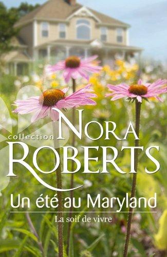 Un été au Maryland (Le destin des MacKade) - Tome 4 : La soif de vivre - Nora Roberts Ata10