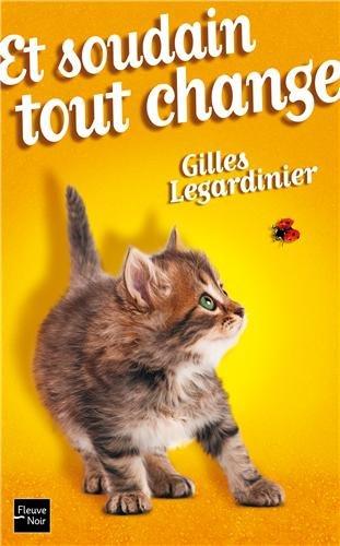 Et soudain tout change de Gilles Legardinier Change10