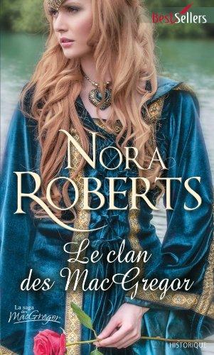 La saga des MacGregor - Tome 0 : Le clan des MacGregor (Serena la Rebelle) de Nora Roberts Clan_210