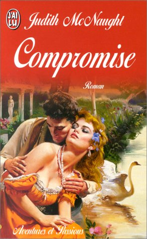 Sequels - Tome 3 : Compromise de Judith McNaught Compro11