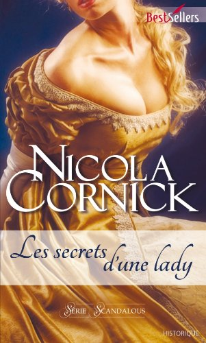 Scandalous Women of the Ton - Tome 3 : Les secrets d'une Lady - Nicola Cornick Cornic10