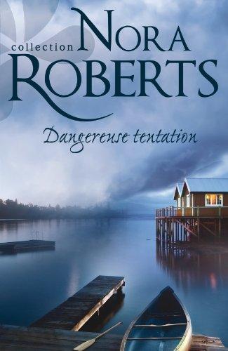 Clair-Obscur / Dangereuse Tentation de Nora Roberts Danger10