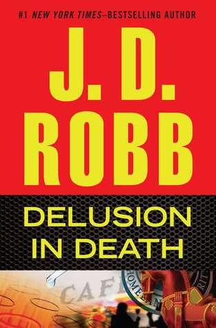 Lieutenant Eve Dallas - Tome 35 : Démence du crime de Nora Roberts Delusi10
