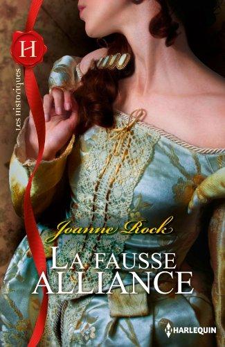 La Fausse Mariée / La Fausse Alliance - Joanne Rock Fausse10