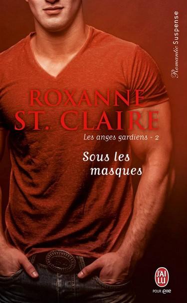 Les Anges Gardiens - Tome 2 : Sous les masques de Roxanne St Claire Masque10