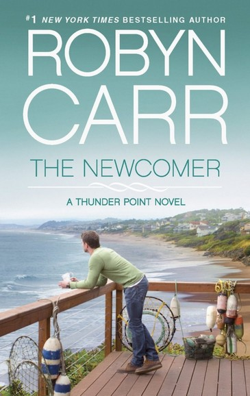 Thunder Point - Tome 2 : The Newcomer de Robyn Carr New10