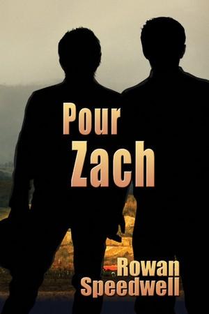 Zach - Pour Zach de Rowan Speedwell Zach10