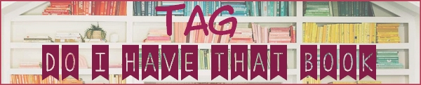 TAG : Do I have that Book Challenge 6b261710