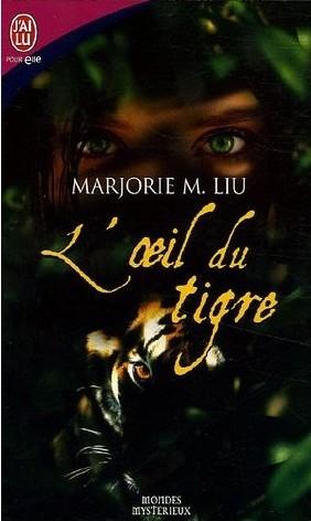 DIRK & STEELE (Tome 01) L'OEIL DU TIGRE de Marjorie M. Liu Dirk--10