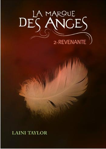 LA MARQUE  DES ANGES (Tome 02) REVENANTE de Laini Taylor La-mar10