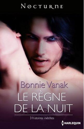 LE REGNE DE LA NUIT de Bonnie Vanak Le-reg10