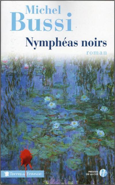 NYMPHEAS NOIRS de Michel Bussi Nymphe10