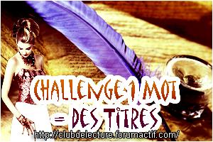 Challenge 1 Mot = 1 Livre en 2014 1_mot10