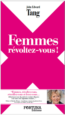 FEMMES, REVOLTEZ VOUS ! de John Edward Tang Femmes10