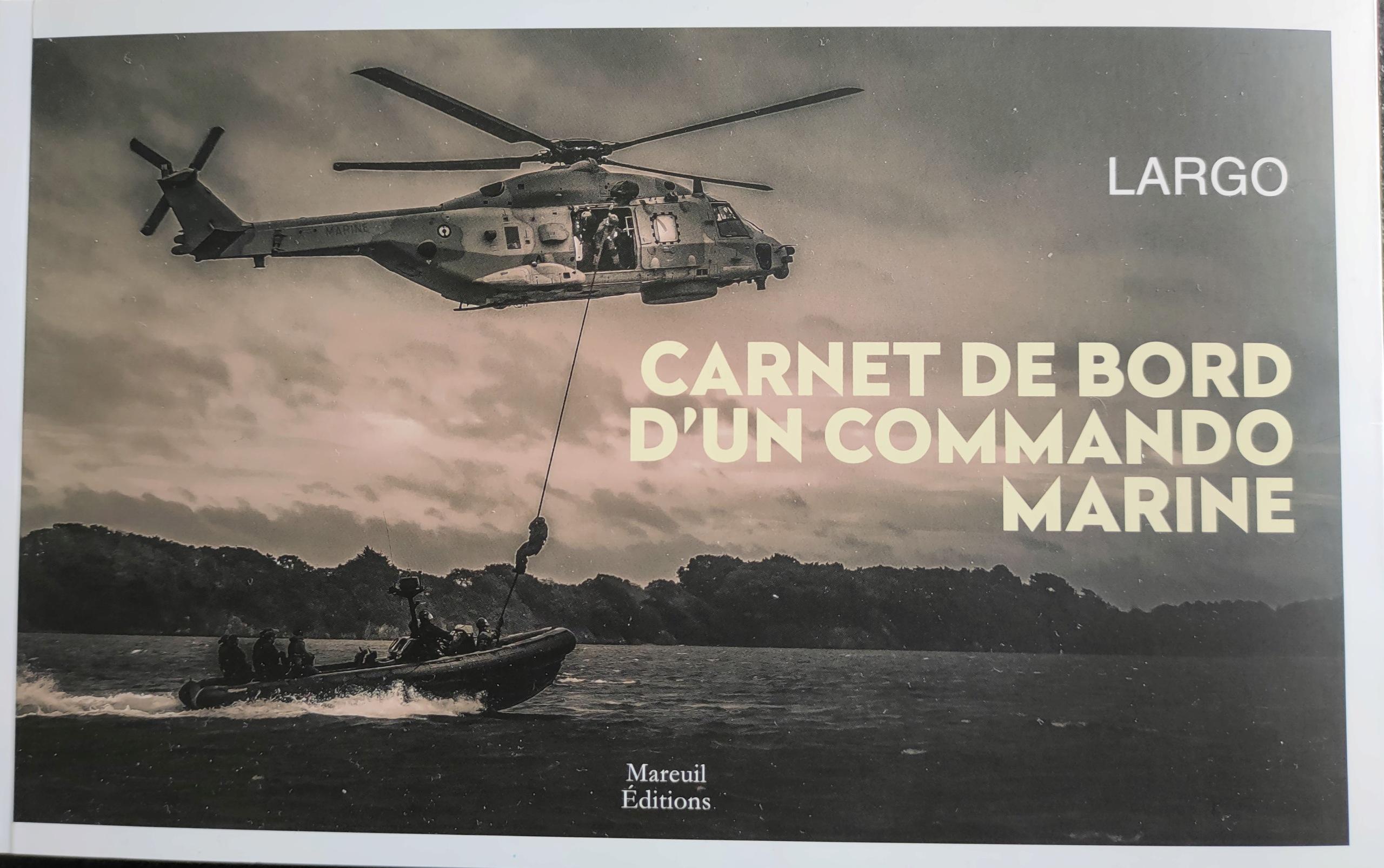 Carnet de bord d'un commando marine. Largo110
