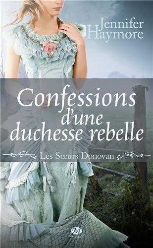 HAYMORE Jennifer - LES SOEURS DONOVAN - Tome 2 : confessions d'une duchesse rebelle 518abo10