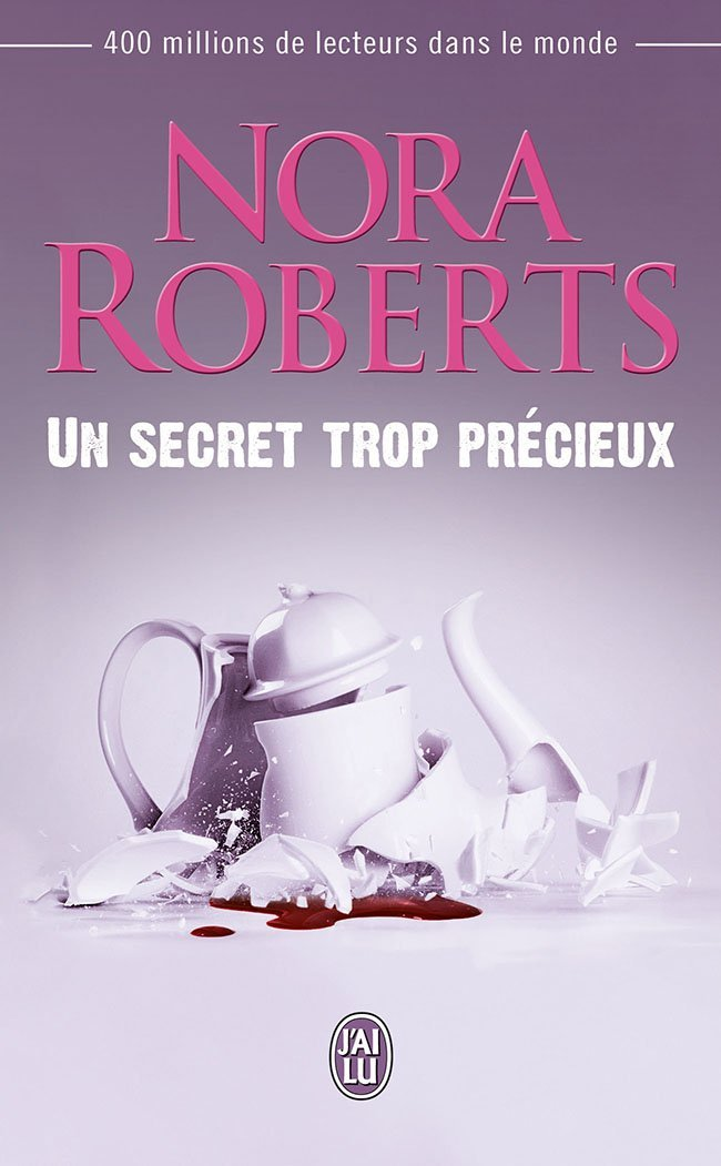 ROBERTS Nora - Un Secret Trop Précieux 61sybp10