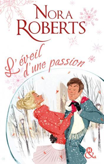 ROBERTS Nora - L'éveil d'une passion 97822815