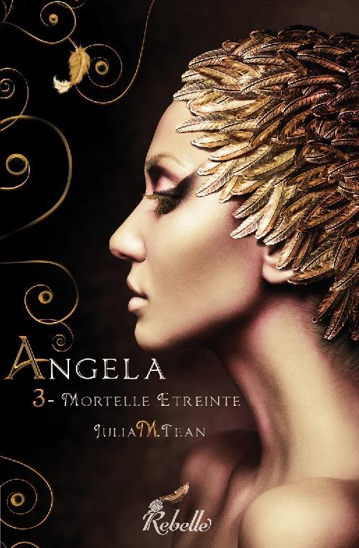 TEAN Julia M. - ANGELA - Tome 3 : Mortelle étreinte Ang3we10