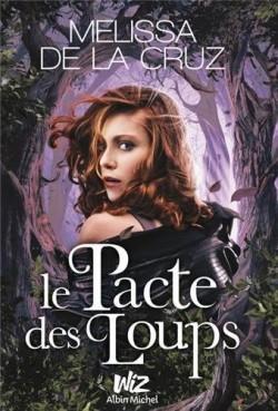 DE LA CRUZ Melissa - Le pacte des loups Le-pac10