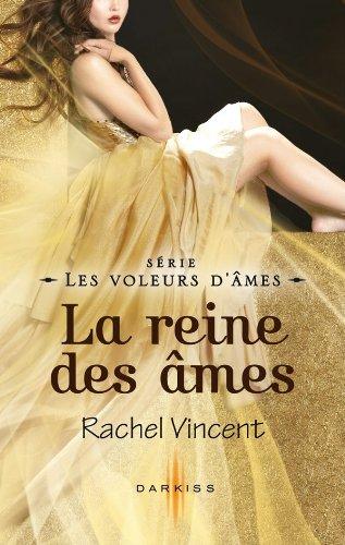 VINCENT Rachel - LES VOLEURS D'AMES - Tome 7 : La reine des âmes Voleur10
