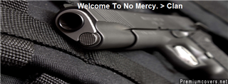 Welcome to No Mercy Clan