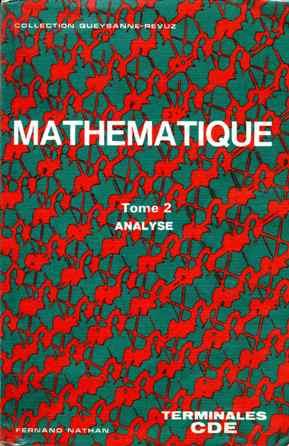 Manuels de mathématiques anciens (principalement pour le lycée) Q00710